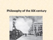 """Philosophy of the XIX century  """" Every"""