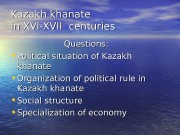 Kazakh khanate in XVI-XVII    centuries