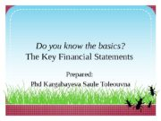 Do you know the basics? The Key Financial
