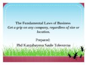 The Fundamental Laws of Business Get a grip