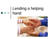 Lending a helping hand   Community Need