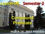 Lesson — 0808 March 16, 2015 Monday Semester-2