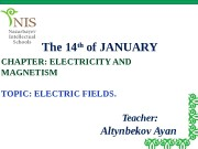 The 14 th  of JANUARY CHAPTER: ELECTRICITY