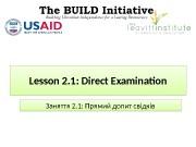 Lesson 2. 1 :  Direct Examination Заняття