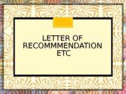 LETTER OF RECOMMMENDATION  ETC  Break your
