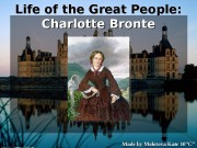 Life of the Great People:   Charlotte