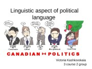 L inguistic aspect of political language Victoria Kashkovskaia