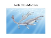 Loch Ness Monster  Origin  • The
