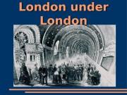 London under London  The Romans  Thames