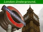 London Underground.  SS cheme