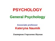 PSYCHOLOGY  General Psychology  Associate professor