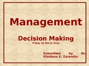 Management Decision Making Friday 18 March 2016 Submitted