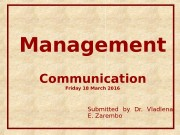 Management Communication Friday 18 March 2016 Submitted by