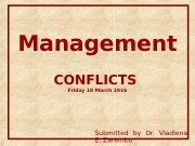 Management CONFLICTS Friday 18 March 2016 Submitted by