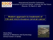 Modern approach to treatment of CIN and micro-invasive