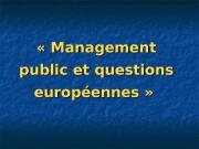 «Management public et questions européennes»