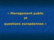 «Management public et et questions européennes»