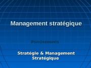 Management stratégique Fondements   Stratégie & Management