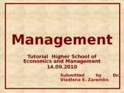 Management Tutorial Higher School of Economics and Management