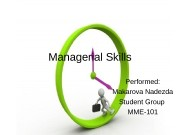 Managerial Skills Performed: Makarova Nadezda Student Group MME-101