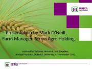 www. mriya. net. Presentation by Mark O'Neill,