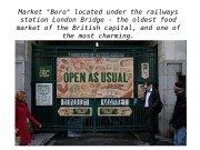 Market «Boro» located under the railways station London