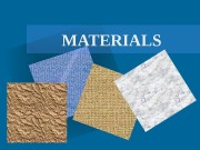 MATERIALS  PAPER  WAXWAX  WOOD