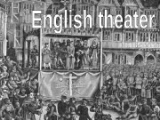 English theater  began with the miracle and