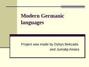 Modern Germanic languages Project was made by Dybys