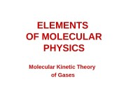 ELEMENTS OF MOLECULAR PHYSICS Molecular Kinetic Theory of