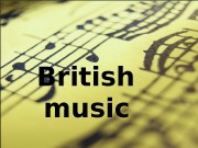 Презентация music in brtain