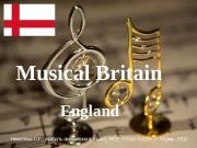 England. Musical Britain Никитина С. Г. , учитель