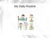 Презентация my daily routine