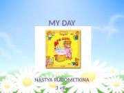 MY DAY NASTYA RUDOMETKINA 3  « B