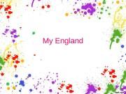 Презентация my England