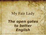 The open gates to better English  The