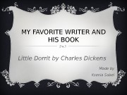 MY FAVORITE WRITER AND HIS BOOK Little Dorrit