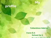 My profile     Yutlandova Valeria