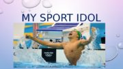 MY SPORT IDOL  CHAD LE CLOS