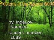 by: Indeuov Nariman student number:  1889
