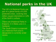 National parks in the UK The UK's 14