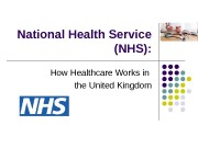National Health Service (NHS): How Healthcare Works in