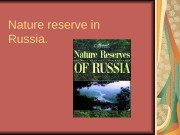 Nature reserve in Russia.  Povolgie. Povolgie is