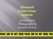 Advanced Crime Scene Analysis Crime Scene Photography &