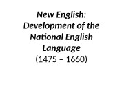 New English:  Development of the National English