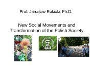 Prof. Jarosław Rokicki, Ph. D. New Social Movements