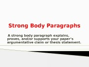 Презентация new version Strong Body Paragraphs PPT