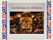 Christmas in Ukraine  The «holy supper» on