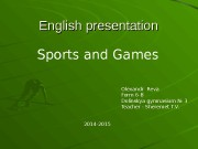 English presentation Sports and Games Olexandr Reva Form