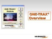 ONE-TRAX ®®   Overview  ONE-TRAX Overview